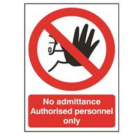 Picture of No Admittance - Authorised Personnel Only Sign