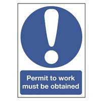 Picture of Permit To Work Must Be Obtained Sign